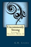 Uncommonly Strong